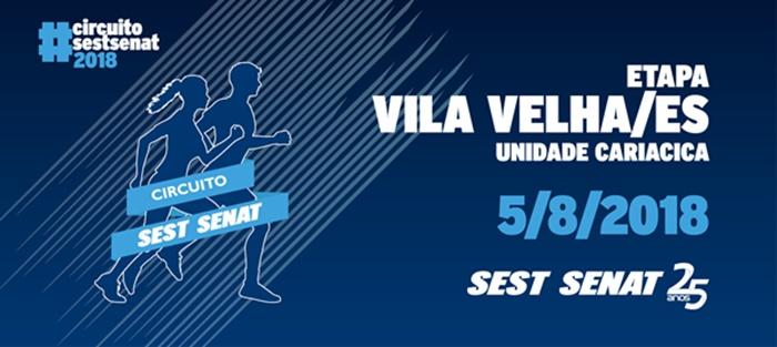 6c59163e3 CIRCUITO SEST SENAT DE CAMINHADA E CORRIDA DE RUA – 05 AGOSTO 2018 - VILA  VELHA ES